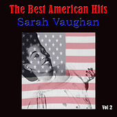 The Best American Hits, Vol. 2 by Sarah Vaughan