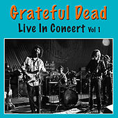 Grateful Dead Live In Concert, Vol. 1 (Live) de Grateful Dead