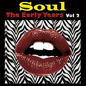 Soul The Early Years, Vol. 2 de Various Artists