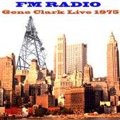 FM Radio (Live 1975) von Gene Clark