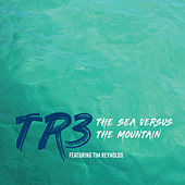 The Sea Versus the Mountain by Tr3