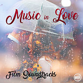Music in Love - Film Soundtracks by Various Artists