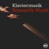 Klaviermusik Romantik Musik von Various Artists