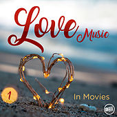 Love Music in Movies, Vol.1 by Various Artists