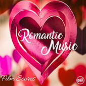Romantic Music Playlist - Love Film Scores de Various Artists