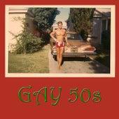 Gay 50's von Various Artists