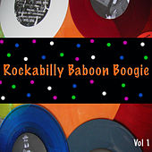 Rockabilly Baboon Boogie, Vol. 1 de Various Artists