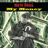 My Money von Nate Dogg