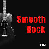 Smooth Rock Vol. 2 by Various Artists