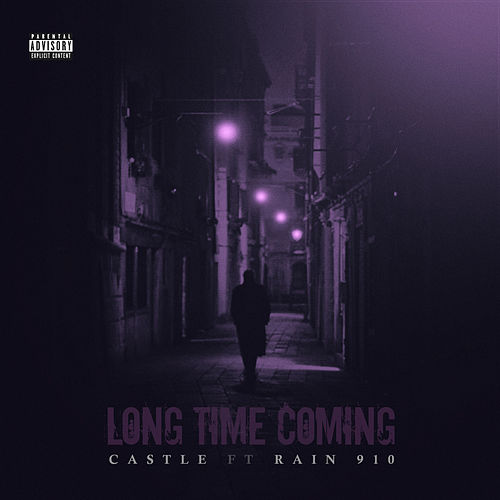 Long Time Coming by Castle