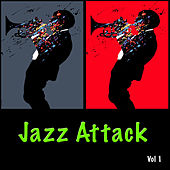 Jazz Attack Vol. 1 by Various Artists