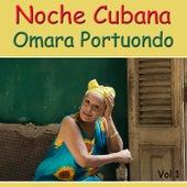 Noche Cubana, Vol. 1 de Omara Portuondo