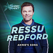 Annie´s Song (Tähdet, tähdet kausi 5) by Ressu Redford