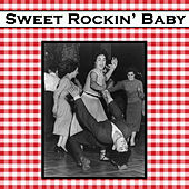 Sweet Rockin' Baby by Various Artists