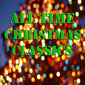 All Time Christmas Classics de Various Artists