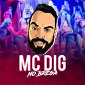 No Brega de MC Dig