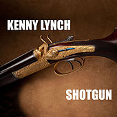 Shotgun - Kenny Lynch by Kenny Lynch