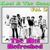 Kool & The Gang: The Hits Refreshed, Vol. 2 by Kool & the Gang