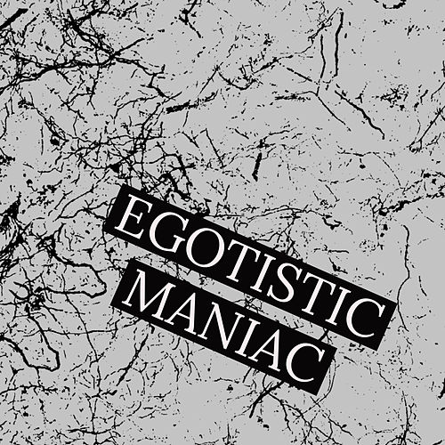 Egotistic maniac de James