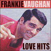 Love hits de Frankie Vaughan