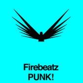 Punk! by Firebeatz