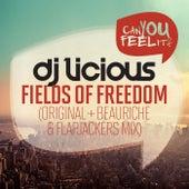 Fields of Freedom by DJ Licious