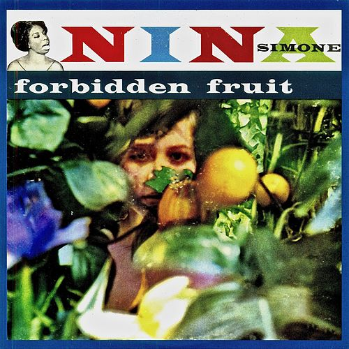 Forbidden Fruit (Remastered) von Nina Simone