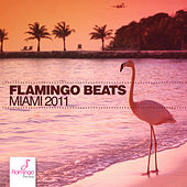 Flamingo Beats Miami 2011 by Various Artists