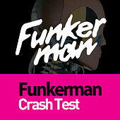 Crash Test by Funkerman