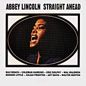 Straight Ahead (Remastered) by Abbey Lincoln