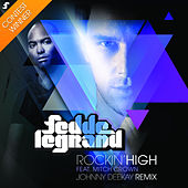 Rockin' High (Johnny Deekay Remix) by Fedde Le Grand