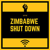 Zimbambwe Shut Down by UFO