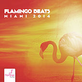 Flamingo Beats Miami 2014 von Various Artists