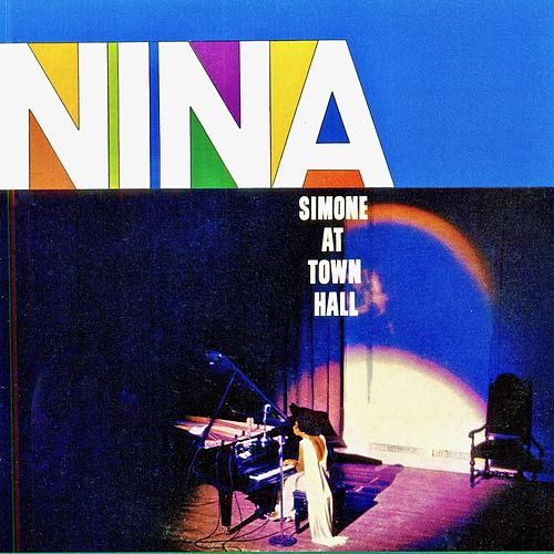 Nina Simone At Town Hall (Remastered) by Nina Simone