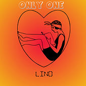 Only one by Lino