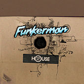 House For All de Funkerman