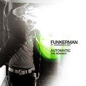 Automatic (The Remixes) by Funkerman