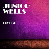 Love Me de Junior Wells
