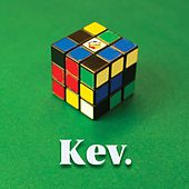 Anything by Kev