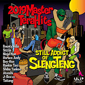 2019 Master Tera Hits Still Addict of Sleng Teng de Various Artists