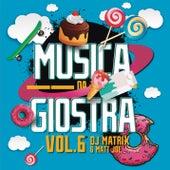 Musica da giostra, Vol. 6 di DJ Matrix