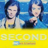 Second by MC Erik
