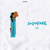Slowfade by Sleeptalk