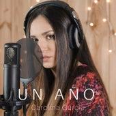 Un año de Carolina García