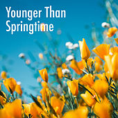 Younger Than Springtime de Various Artists