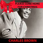 Please Come Home for Christmas von Charles Brown