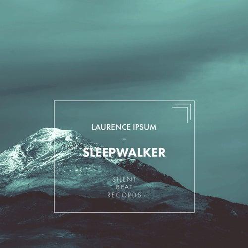 Sleepwalker von Laurence Ipsum