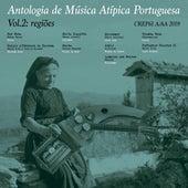 Antologia de Música Atípica Portuguesa, Vol. 2: Regiões by Various Artists