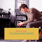 Roxanne (Trash&Noise Remix) de TrashAndNoise