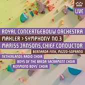 Mahler: Symphony No. 3 (Live) by Royal Concertgebouw Orchestra